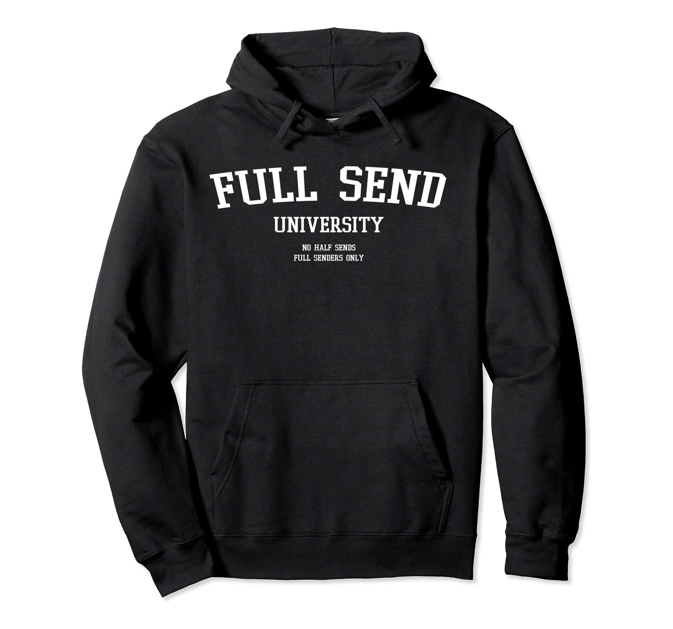 Full Send University Hoodie