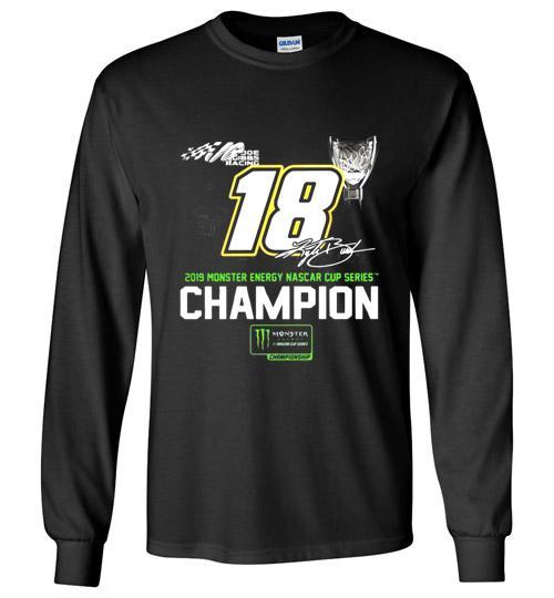 Kyle Busch 2019 Monster Energy Nascar Cup Series Champion Signature Long Shirt 911669659
