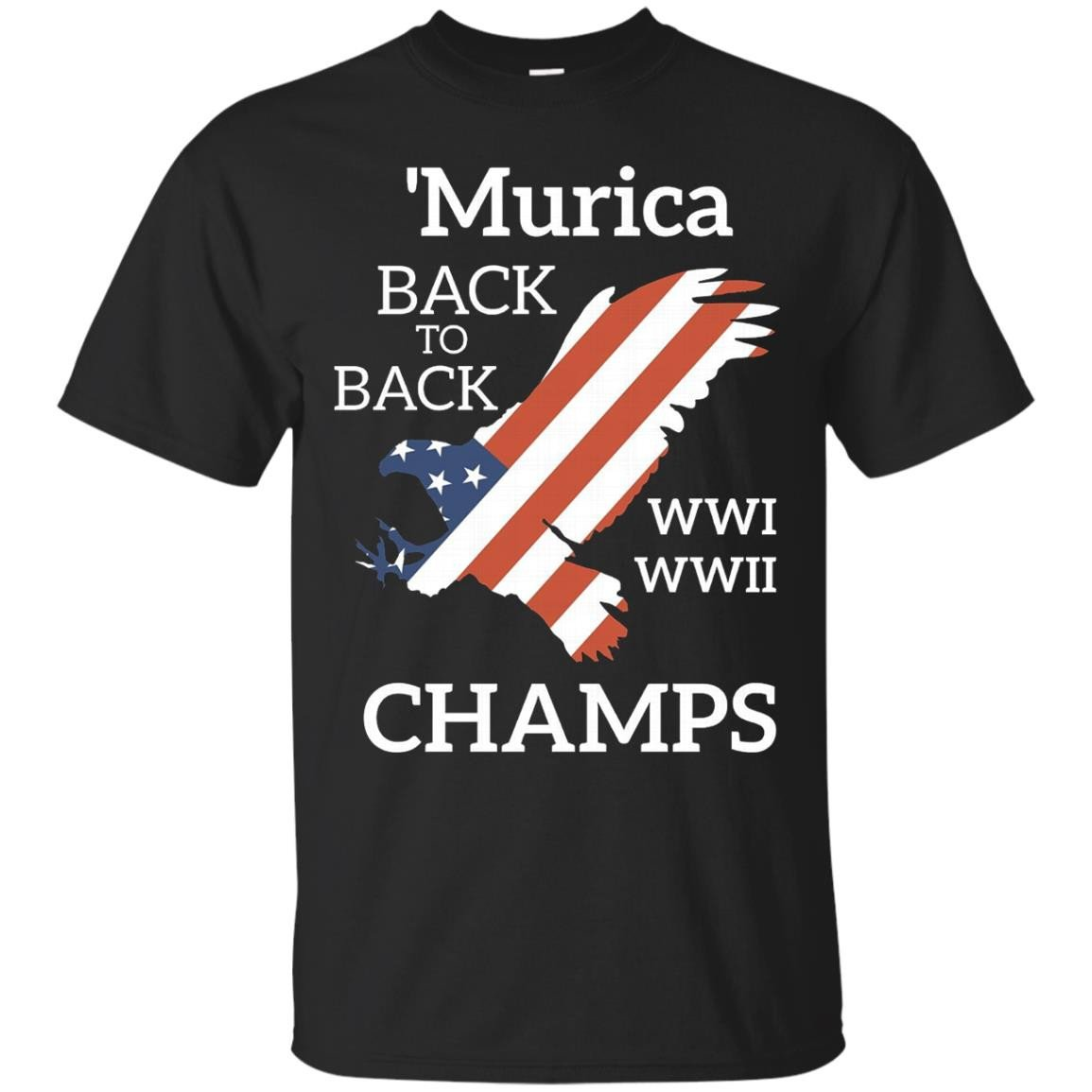 'murica Back To Back Champs Patriotic 4th Of July T Shirt