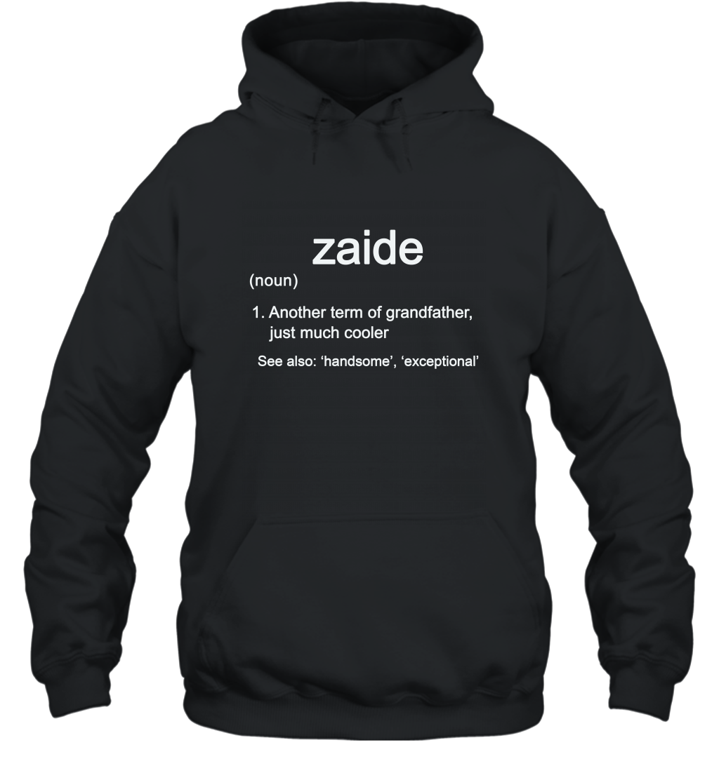 Zaide Definition Funny Grandfather Long Sleeve Gift Shirt Hooded