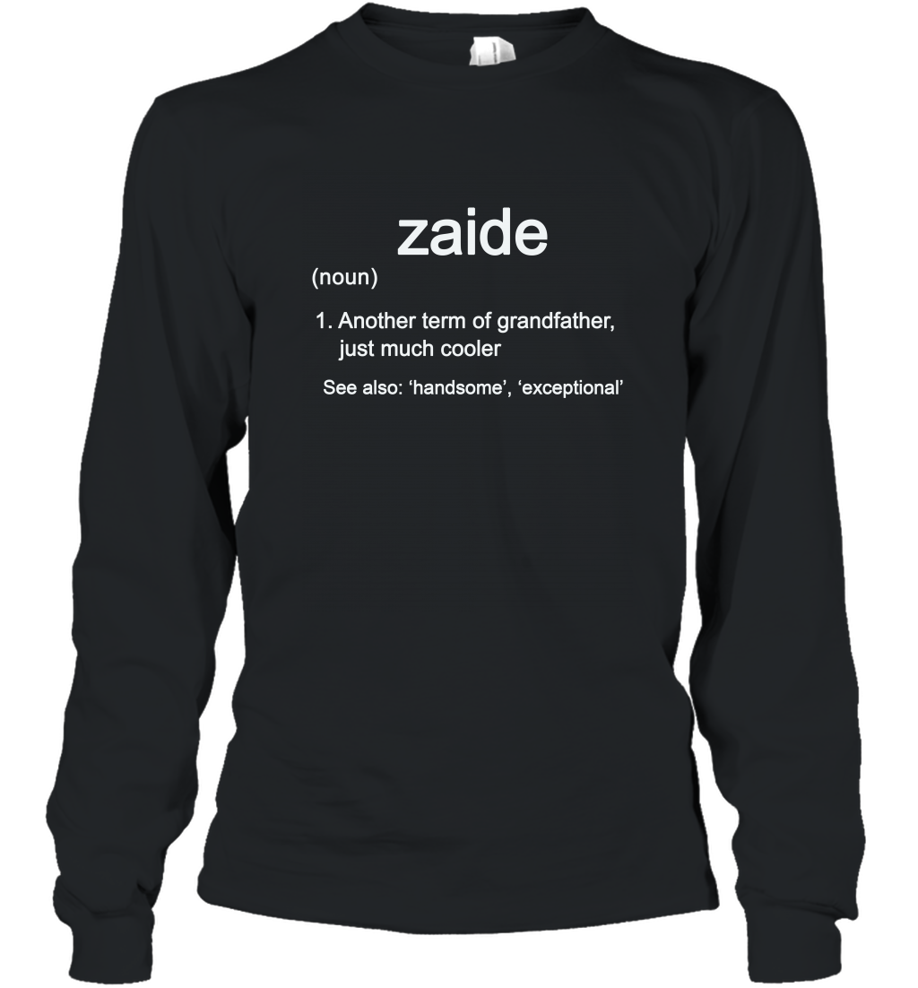 Zaide Definition Funny Grandfather Long Sleeve Gift Shirt Long Sleeve
