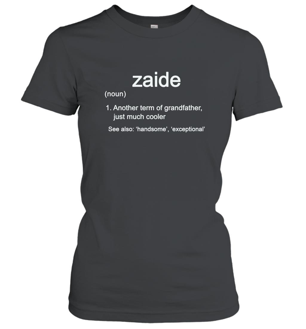 Zaide Definition Funny Grandfather Long Sleeve Gift Shirt Women T-shirt